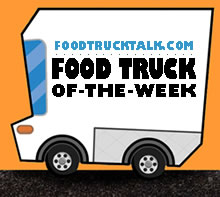 FoodTruckTalk.com - Food Truck Of-The-Week